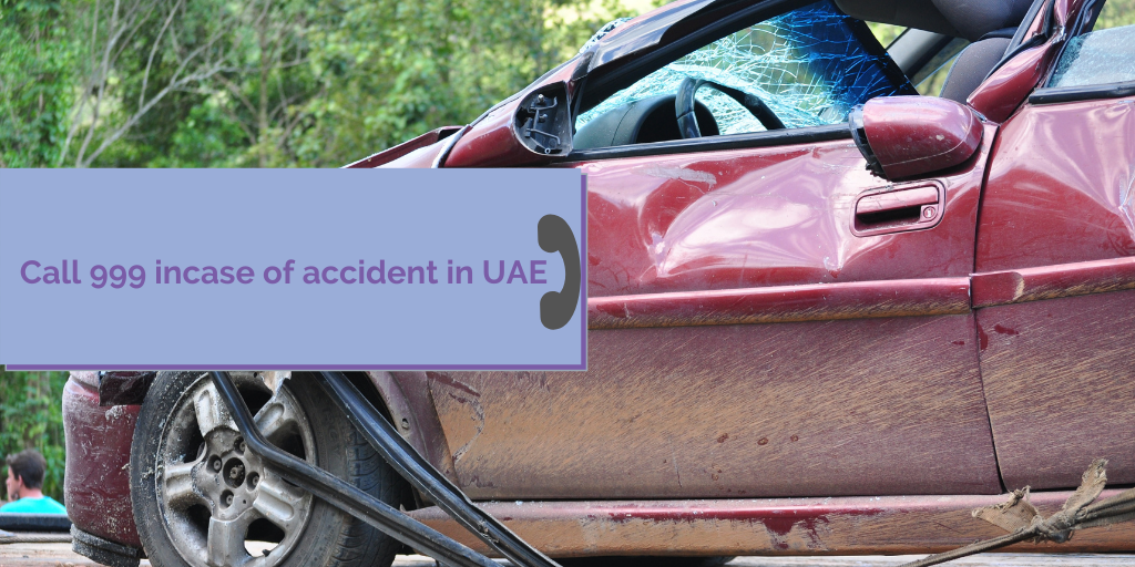 Call 999 case of accident